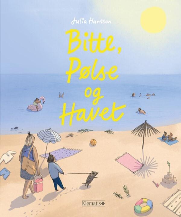 Bitte, Pølse og havet af Julia Hansson