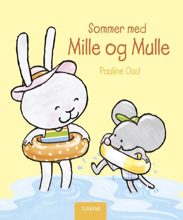 Sommer med Mille og Mulle af Pauline Oud