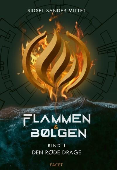 Flammen og bølgen - den røde drage af Sidsel Sander Mittet