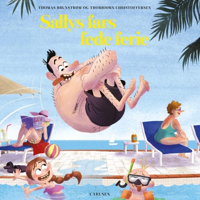Thomas Brunstrøm: Sallys fars fede ferie