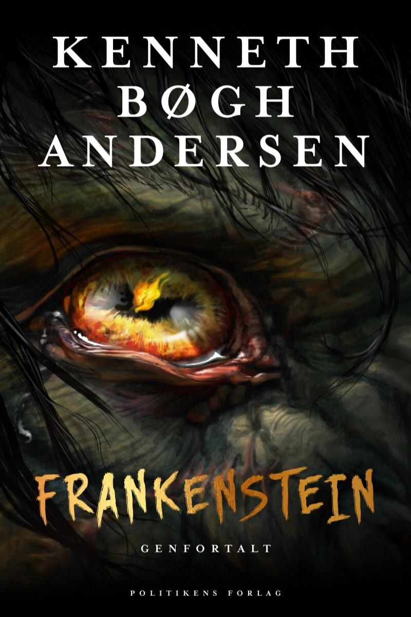 Kenneth Bøgh Andersen: Frankenstein genfortalt