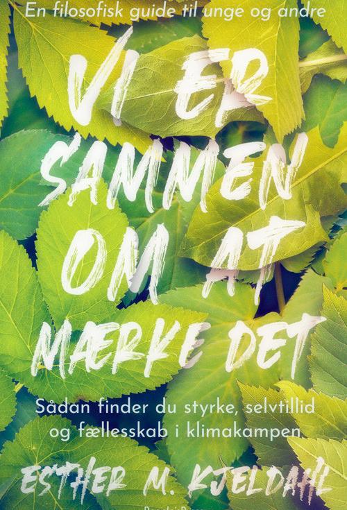 Vi anbefaler: Esther Michelsen Kjeldahls 'Vi er sammen om at mærke det'