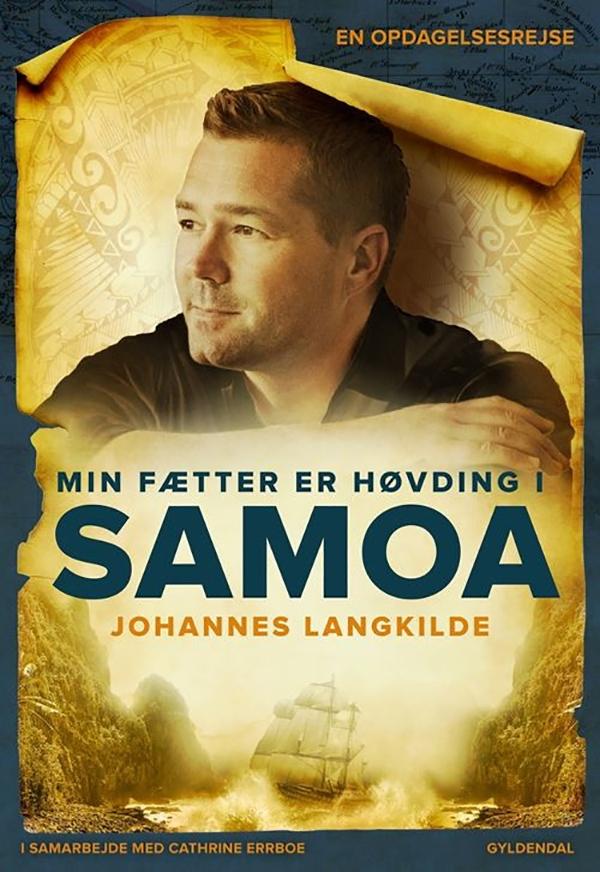 Vi har den allerede! Reservér Johannes Langkildes 'Min fætter er Høvding i Samoa'