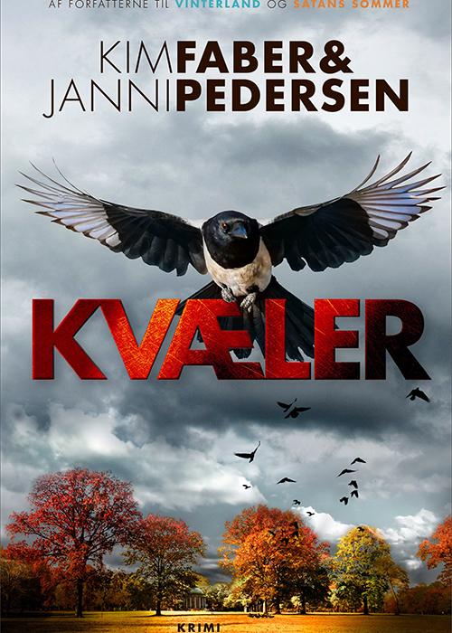 Kim Faber, Janni Pedersen: Kvæler