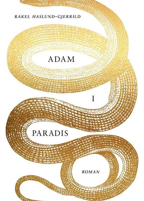 Rakel Haslund-Gjerrild: Adam i paradis