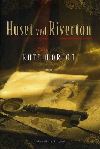 Kate Morton: Huset ved Riverton