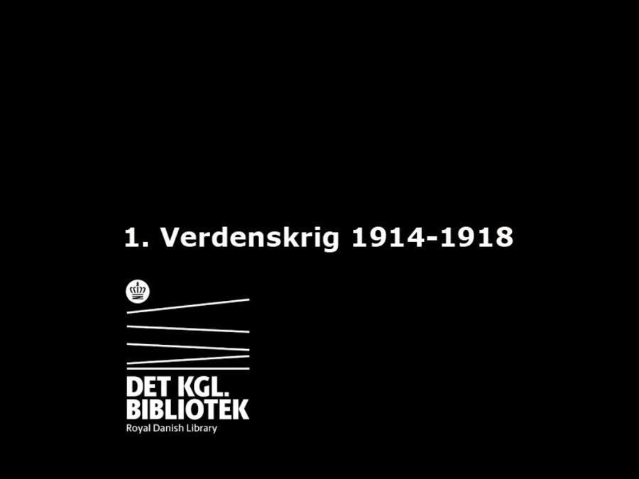 1. Verdenskrig 1914-1918