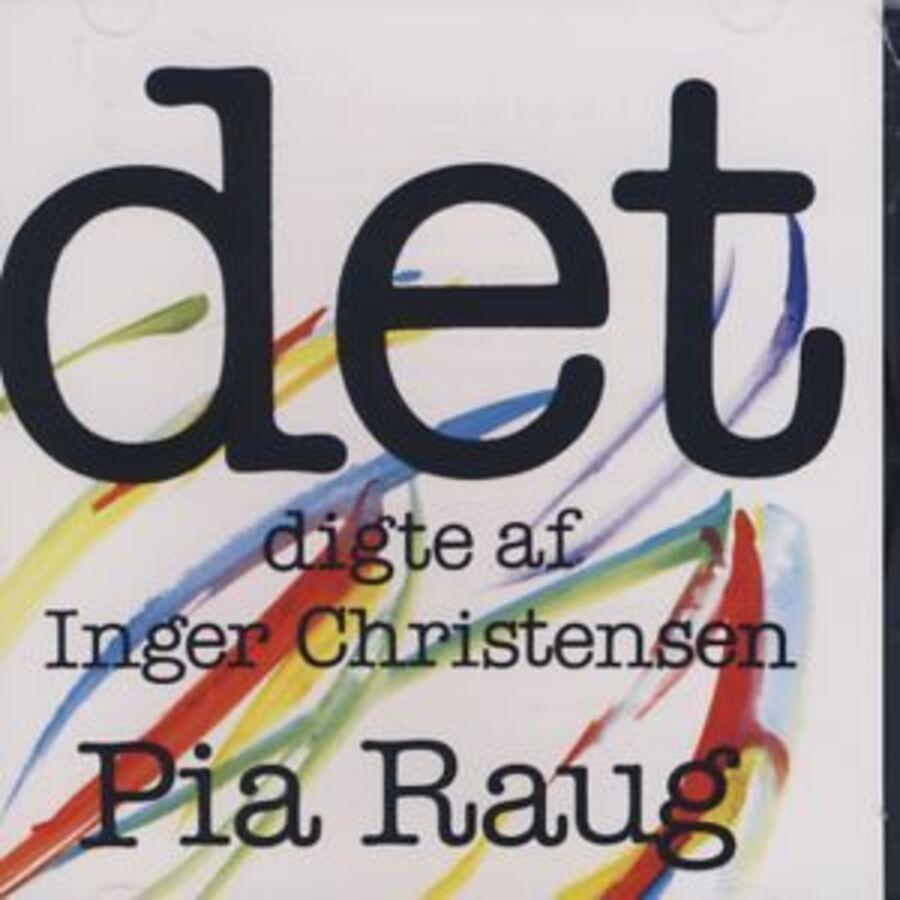 Klassikerdagen 2019 - Inger Christensens 'Det'