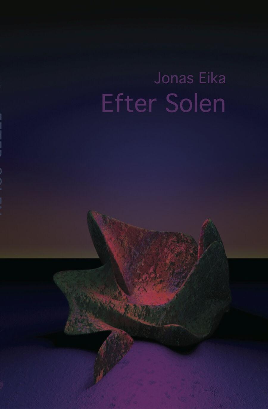 Jonas Eika: Efter solen