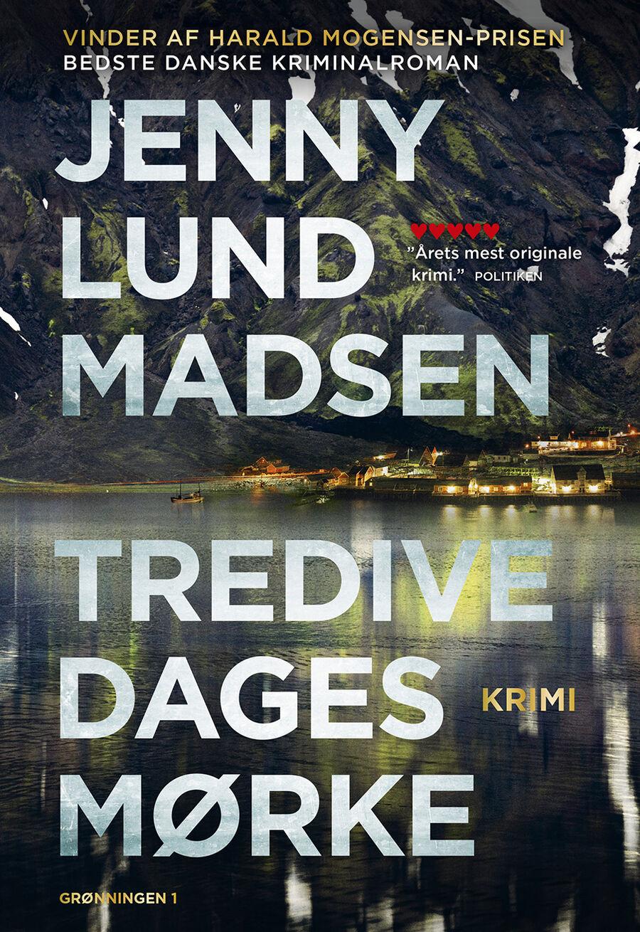 Årets danske krimi: Tredive dages mørke af Jenny Lund Madsen