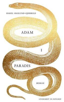 Rakel Haslund-Gjerrild (f. 1988): Adam i Paradis : roman