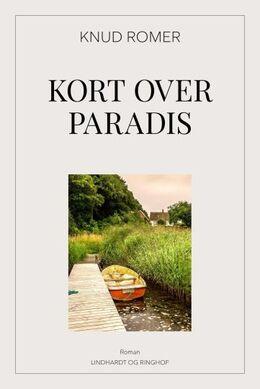 Knud Romer: Kort over Paradis : roman